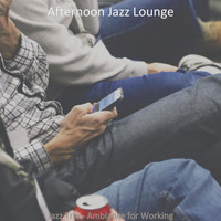Afternoon Jazz Lounge - Jazz Trio - Ambiance for Working