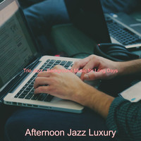 Afternoon Jazz Luxury - Trio Jazz - Background Music for Long Days