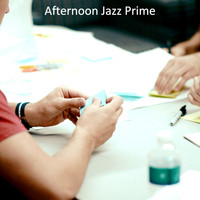 Afternoon Jazz Prime - (Guitar Solo) Music for Focusing on Work
