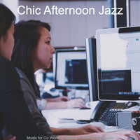 Chic Afternoon Jazz - Music for Co Working Spaces - Entertaining Guitar