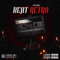 George - Beat Retro (Explicit)