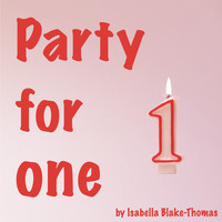 Isabella Blake Thomas - Party for One
