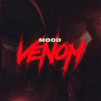 Mood - Venom (Explicit)