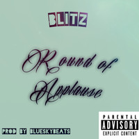 Blitz - Round of Applause (Explicit)