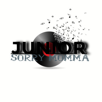 Junior - Sorry Momma