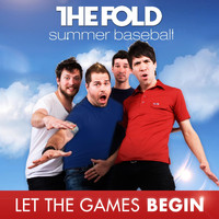 The Fold - Let The Games Begin