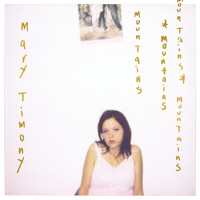 Mary Timony - Mountains (20th Anniversary Expanded Edition)