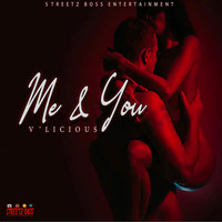 V'licious - Me And You (Explicit)