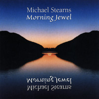 Michael Stearns - Morning Jewel