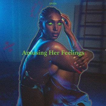 dvsn - Amusing Her Feelings