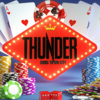 Thunder - Going to Sin City