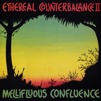 Ethereal Counterbalance - Mellifluous Confluence