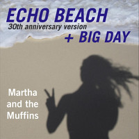 Martha And The Muffins - Echo Beach 30th Anniversary Version EP