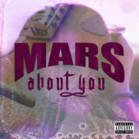 Mars - About You (Explicit)