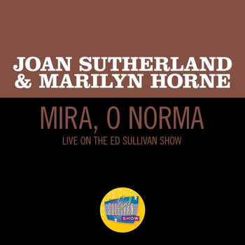 Joan Sutherland - Mira, o Norma (Live On The Ed Sullivan Show, March 8, 1970)