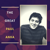 Paul Anka - The Great Paul Anka