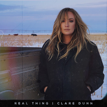 Clare Dunn - REAL THING