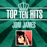 Joni James - Top 10 Hits