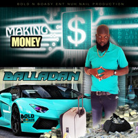 Balladan - Making Money