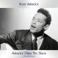 Henri Salvador - Salvador Plays The Blues (Remastered Edition)