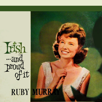 Ruby Murray - Irish And Proud Of It