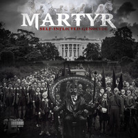Martyr - Self Inflicted Genocide (Explicit)