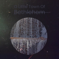 Various Artist - O Little Town Of Bethlehem