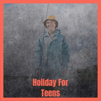 Various Artist - Holiday For Teens