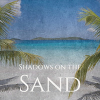 Various Artist - Shadows on the Sand