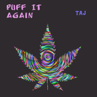 876 Starz Muzik - TAJ - Puff It Again