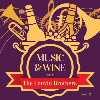 Louvin Brothers - Music & Wine with the Louvin Brothers, Vol. 2