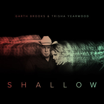 Trisha Yearwood - Shallow (The Duet with Garth Brooks and Trisha Yearwood)