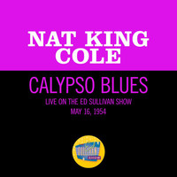 Nat King Cole - Calypso Blues (Live On The Ed Sullivan Show, May 16, 1954)
