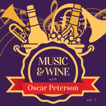 Oscar Peterson - Music & Wine with Oscar Peterson, Vol. 1