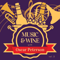 Oscar Peterson - Music & Wine with Oscar Peterson, Vol. 2