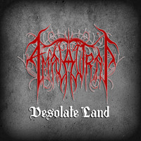 Amalantrah - Desolate Land (Explicit)
