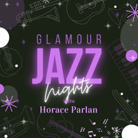 Horace Parlan - Glamour Jazz Nights with Horace Parlan