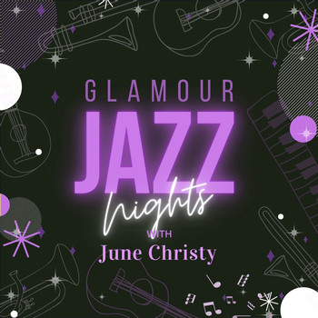 June Christy - Glamour Jazz Nights with June Christy