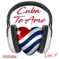 Various Artists - Cuba Te Amo, Vol. 1