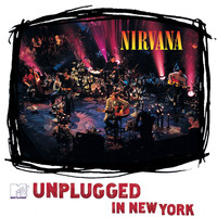 Nirvana - MTV Unplugged In New York (25th Anniversary)