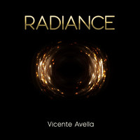 Vicente Avella - Radiance