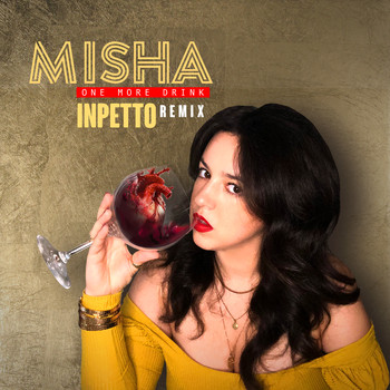 Misha - One More Drink (Inpetto Remix)