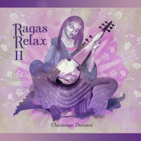 Chinmaya Dunster - Ragas Relax 2