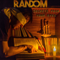 Random - Secrets from Your Eyes