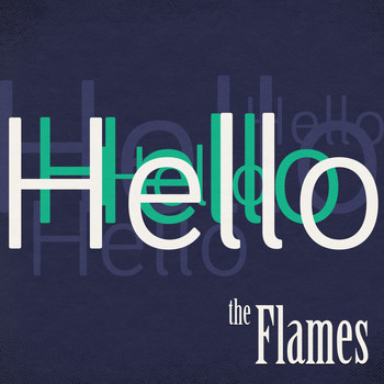 The Flames - Hello