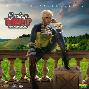 Macka Diamond - Break Up to Make Up (Explicit)