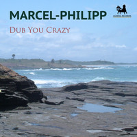 Marcel-Philipp - Dub You Crazy
