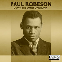 Paul Robeson - Down The Lonesome Road
