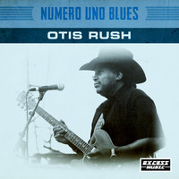 Otis Rush - Numero Uno Blues