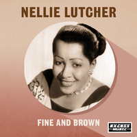 Nellie Lutcher - Fine And Brown